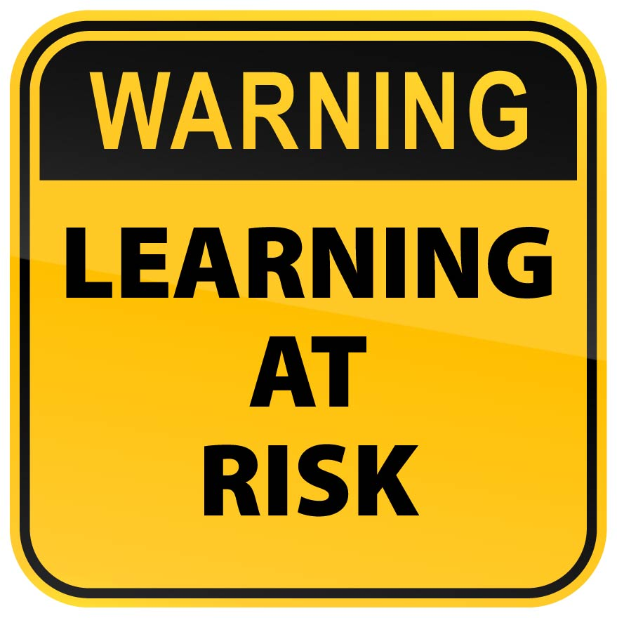 Learning at Risk