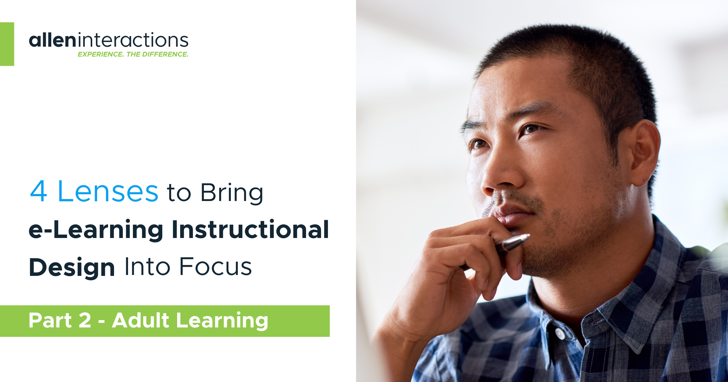 4 Lenses To Bring e-Learning Instructional Design Into Focus With CCAF—Part 2