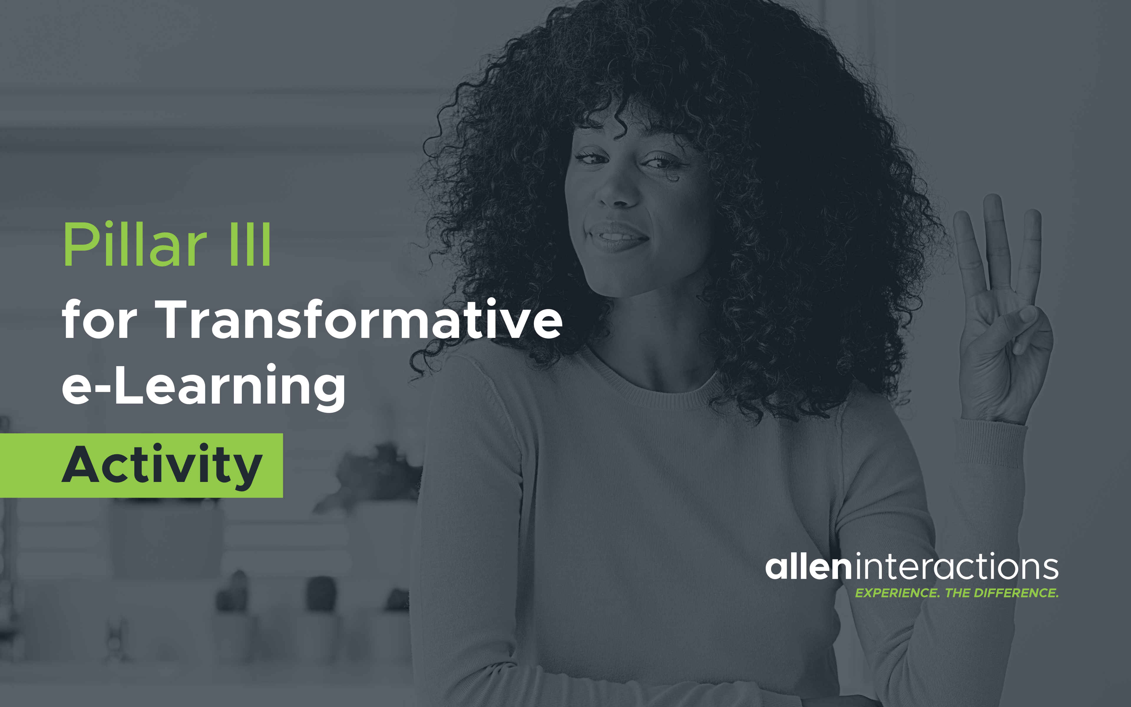 Pillar III for Transformative e-Learning Instructional Design: Activity