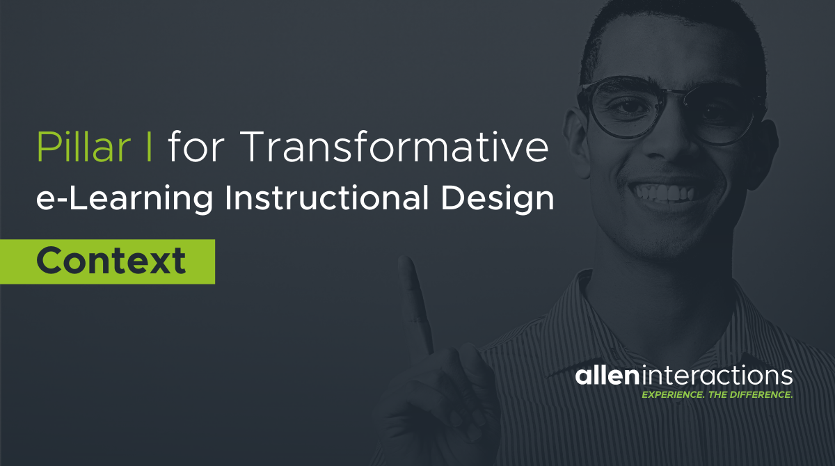 Pillar I for Transformative e-Learning Instructional Design: Context