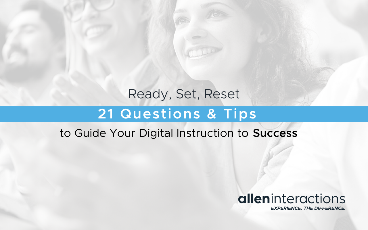 Ready, Set, Reset: 21 Questions and Tips To Guide Your Digital Instruction to Success