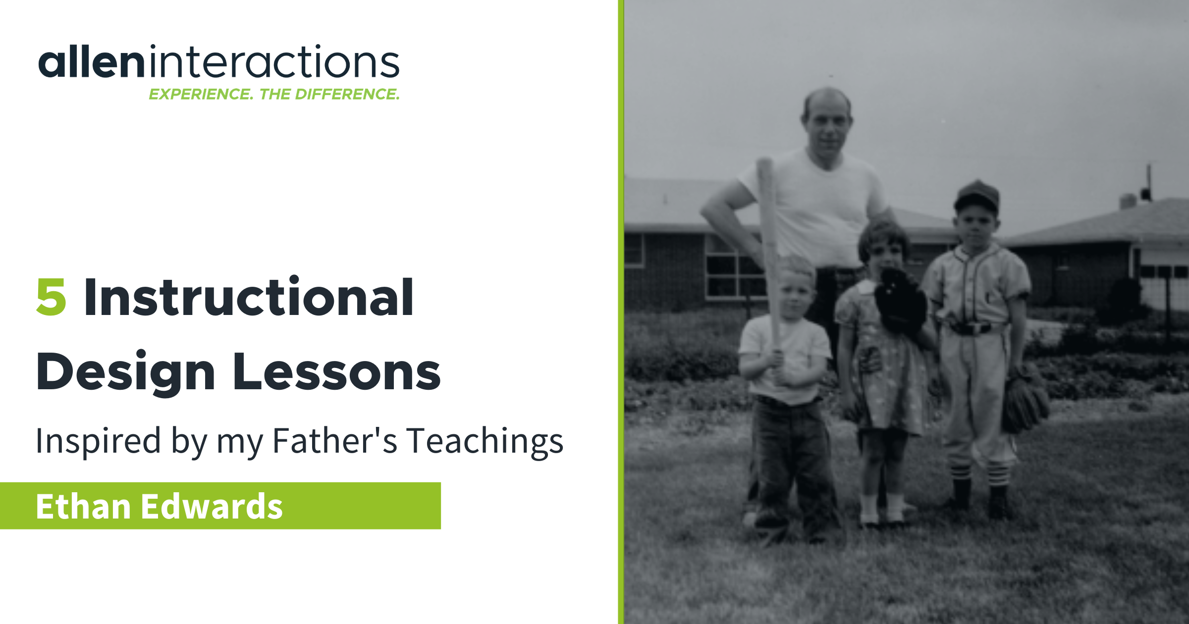 5 Instructional Design Lessons Inspired by my Father's Teachings