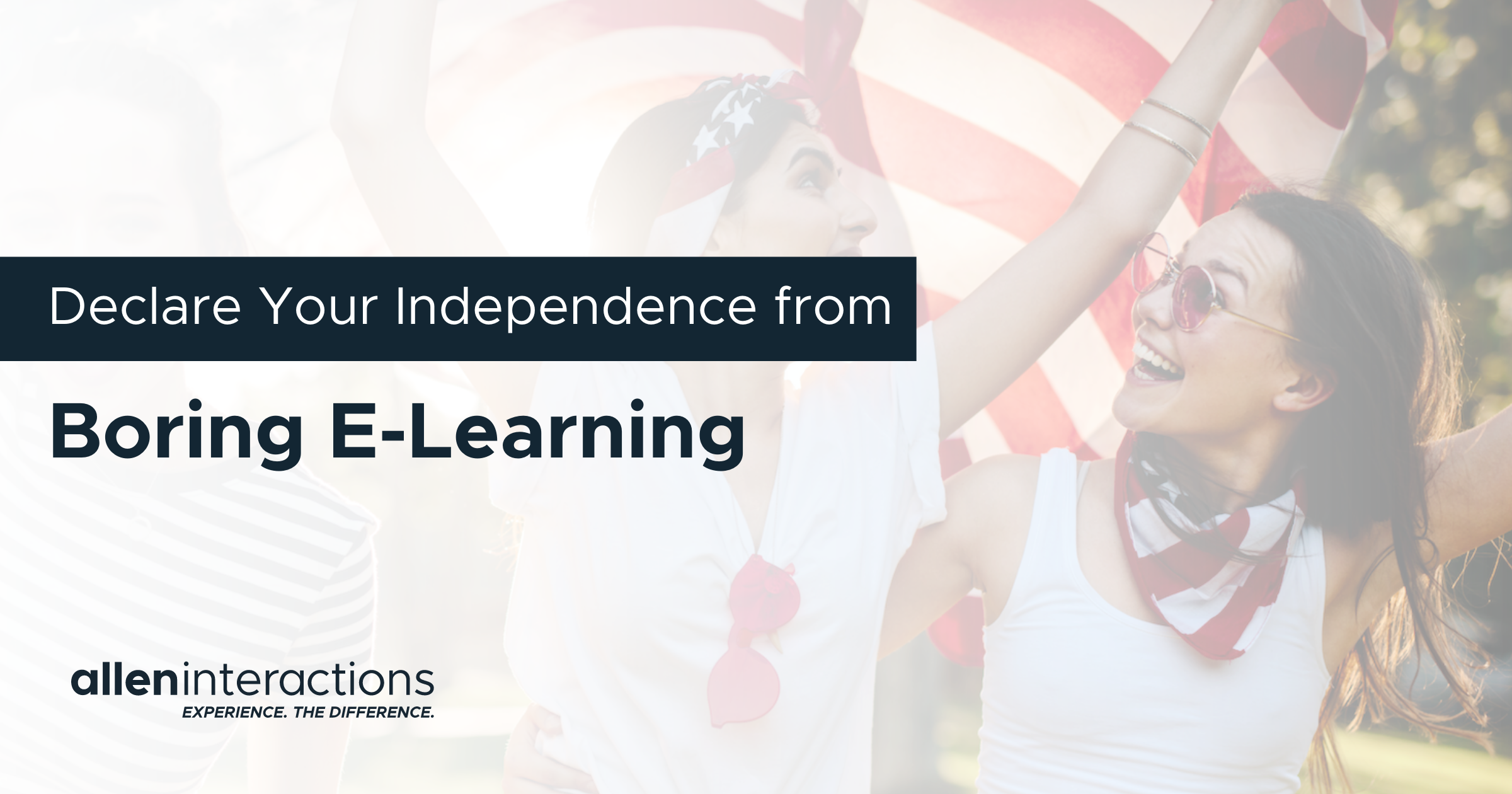 Declare your Independence from Boring e-Learning Instructional Design