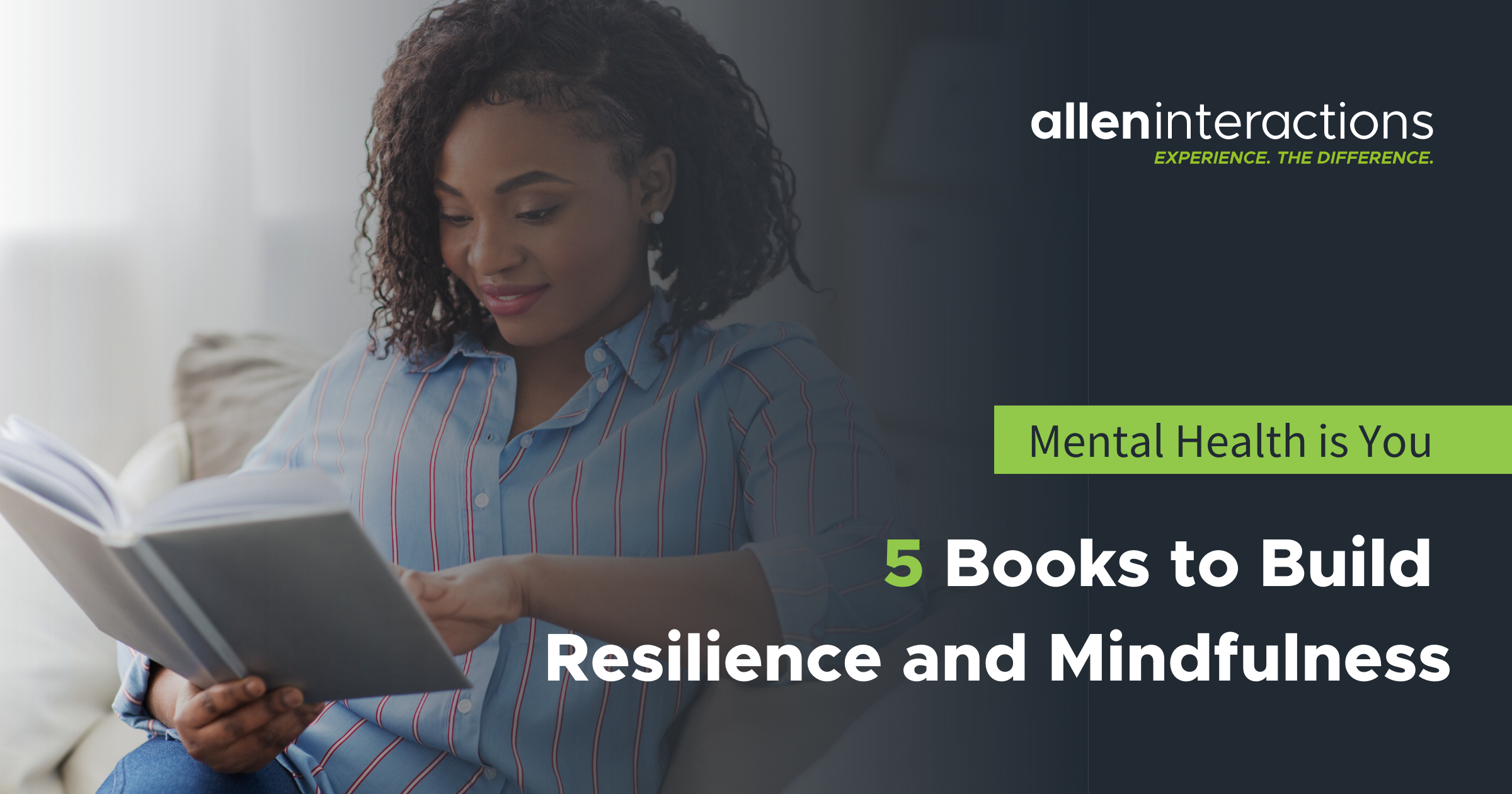 Mental Health is You: 5 Books to Build Resilience and Mindfulness