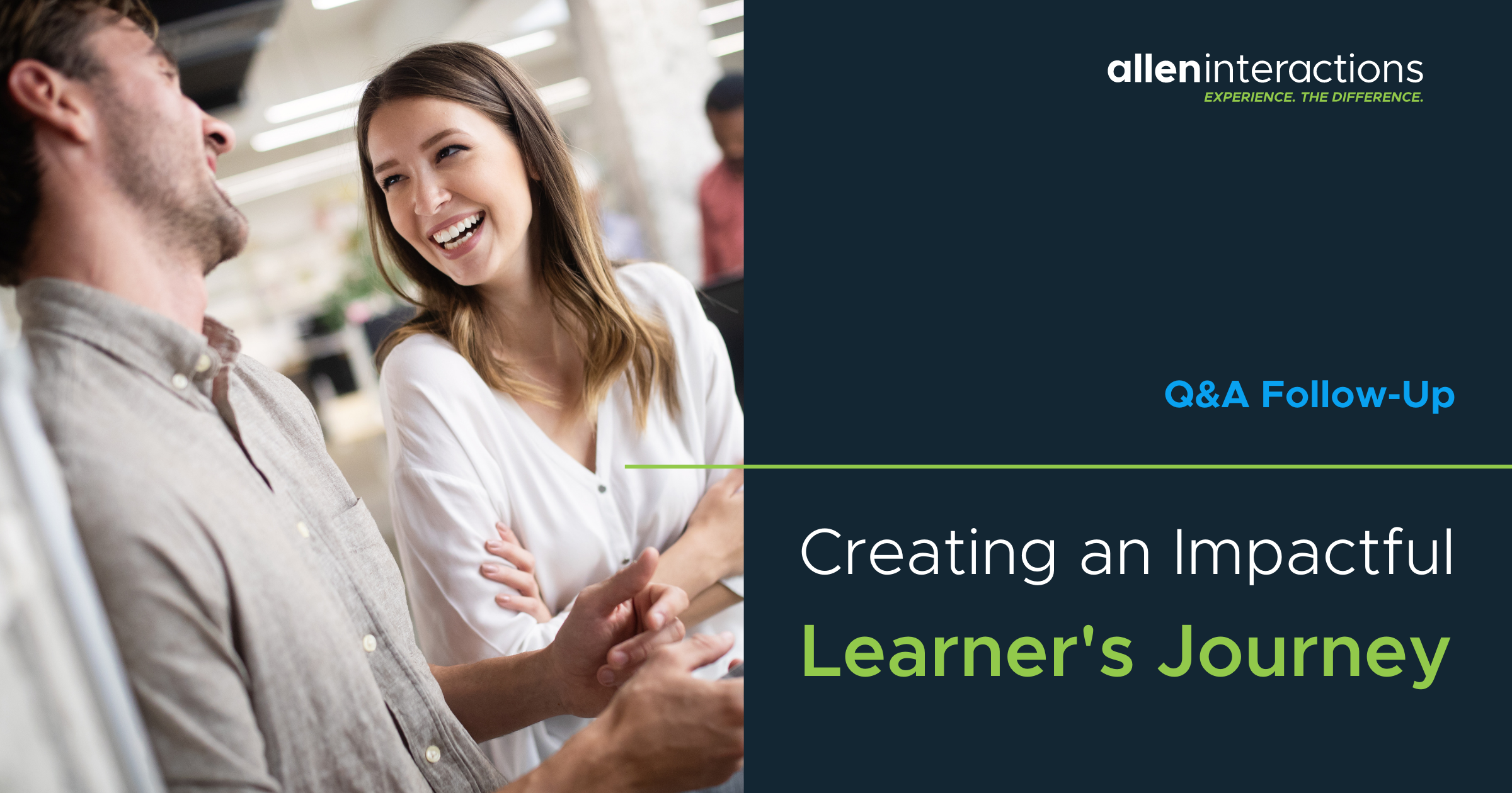 Q&A Follow-up: Creating An Impactful Learner's Journey