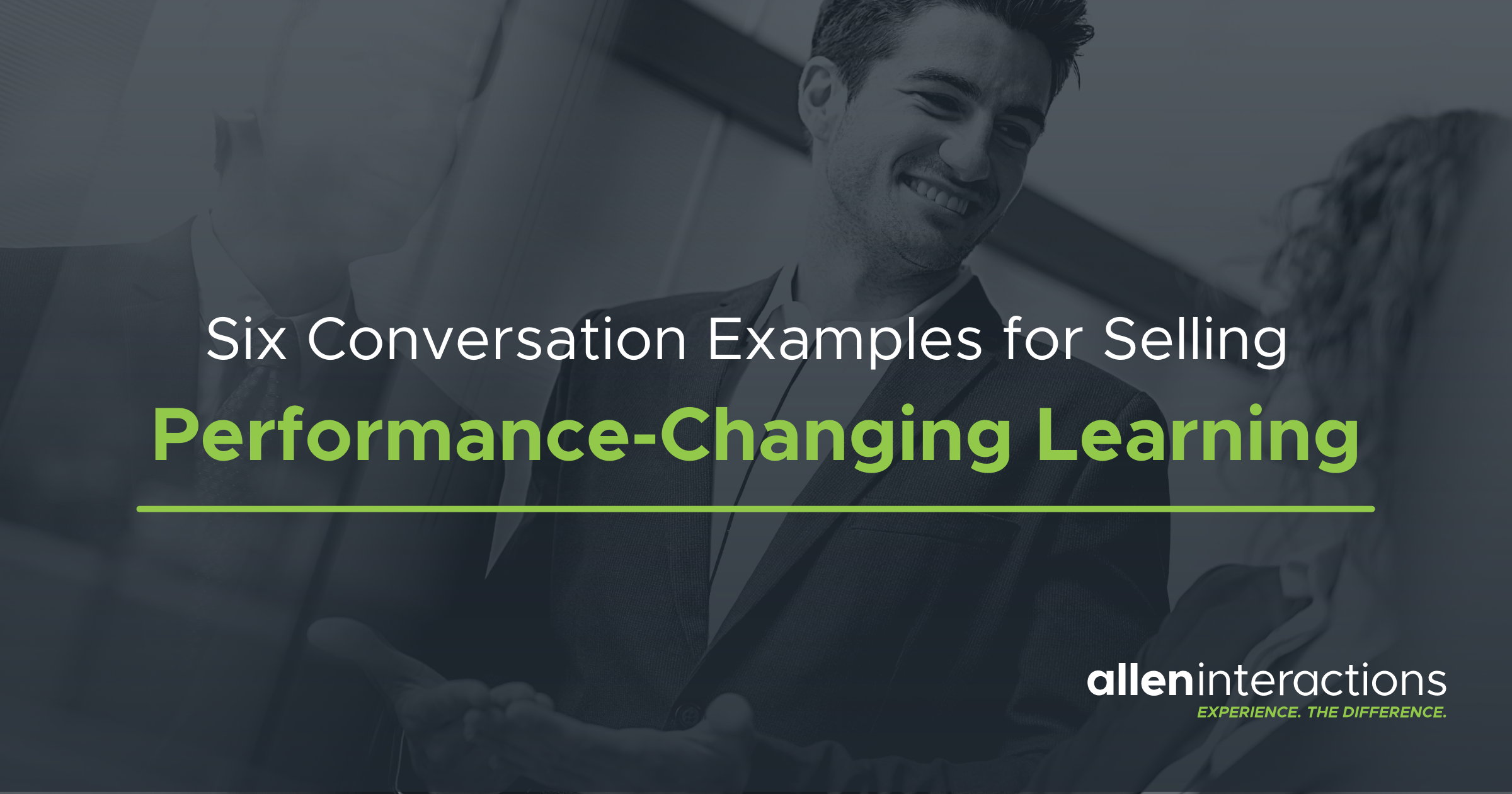 Six Conversation Examples For Selling Performance-Changing Learning